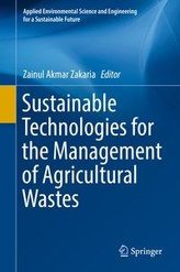 Sustainable Technologies for Management of Agricultural Waste