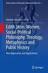 Edith Stein: Women, Social-Political Philosophy, Theology, Metaphysics and Public History