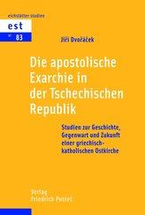 Die apostolische Exarchie in der Tschechischen Republik