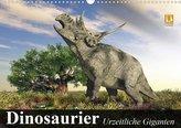 Dinosaurier. Urzeitliche Giganten (Wandkalender 2021 DIN A3 quer)