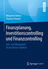Finanzplanung, Investitionscontrolling und Finanzcontrolling