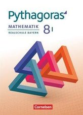 Pythagoras 8. Jahrgangsstufe (WPF I). Realschule Bayern - Schülerbuch