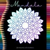 Mandala Malbuch für Senioren und Erwachsene - Ein Buch mit einfachen Ausmalbildern und Mandala Motiven für Rentner, Senioren und