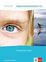 PRISMA Naturwissenschaften 5/6. Differenzierende Ausgabe Nordrhein-Westfalen. Schülerbuch Klasse 5/6