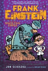 Frank Einstein and the Space-Time Zipper (Frank Einstein series #6)