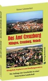 Das Amt Creuzburg - Milingen, Creuzburg, Melach
