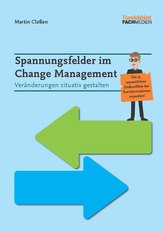 Spannungsfelder im Change Management