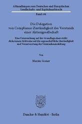 Die Delegation von Compliance-Zuständigkeit des Vorstands einer Aktiengesellschaft.