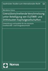 Grenzüberschreitende Verschmelzung unter Beteiligung von EU/EWR- und Drittstaaten-Kapitalgesellschaften
