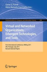 Virtual and Networked Organizations, Emergent Technologies and Tools