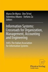 Information Systems: Crossroads for Organization, Management, Accounting and Engineering