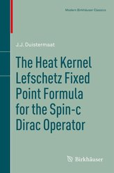 The Heat Kernel Lefschetz Fixed Point Formula for the Spin-c Dirac Operator