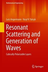Resonant Scattering and Generation of Waves