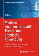 Moderne Finanzmathematik - Theorie und praktische Anwendung 01.