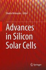 Advances in Silicon Solar Cells