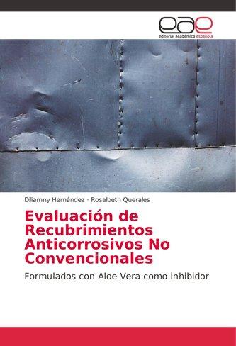 Evaluación de Recubrimientos Anticorrosivos No Convencionales
