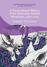 A Transnational History of the Australian Animal Movement, 1970-2015