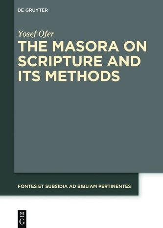 The Masora on Scripture and Its Methods
