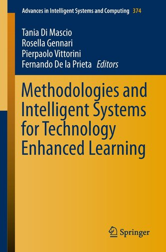 Methodologies and Intelligent Systems for Technology Enhanced Learning