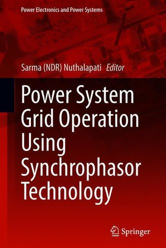 Power System Grid Operation Using Synchrophasor Technology