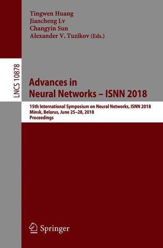 Advances in Neural Networks - ISNN 2018
