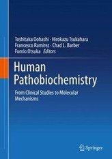 Human Pathobiochemistry