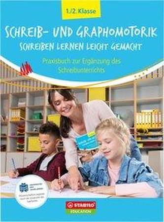Schreib- und Graphomotorik: Schreiben lernen leicht gemacht -