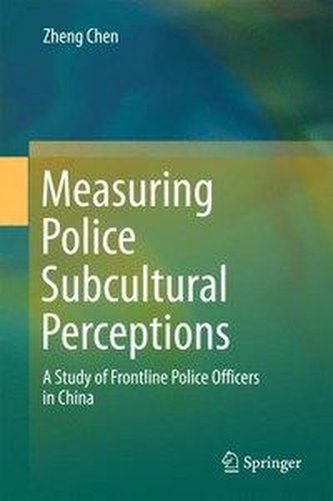 Measuring Police Subcultural Perceptions