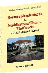 Bessarabiendeutsche in Mühlhausen/Thür. - Pfafferode 12.10.1940 bis 01.10.1941