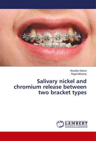 Salivary nickel and chromium release between two bracket types