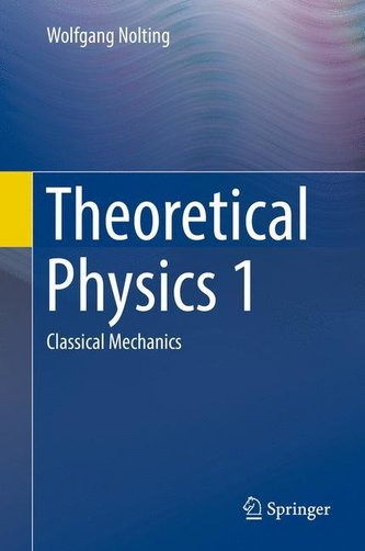 Theoretical Physics 1