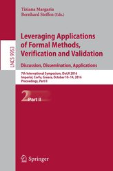 Leveraging Applications of Formal Methods, Verification and Validation: Discussion, Dissimination, Applications Part II