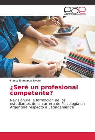 ¿Seré un profesional competente?