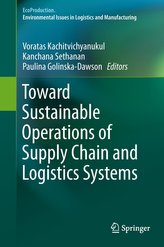 Toward Sustainable Operations of Supply Chain and Logistics Systems