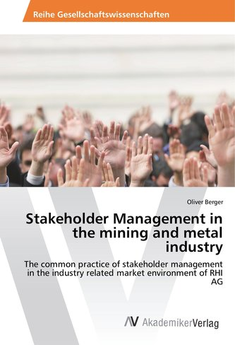 Stakeholder Management in the mining and metal industry