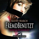 FremdBenutzt | Erotik Audio SM-Story | Erotisches SM-Hörbuch Audio CD