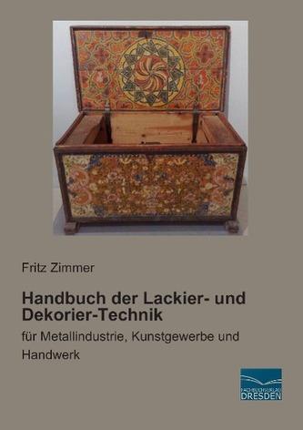 Handbuch der Lackier- und Dekorier-Technik