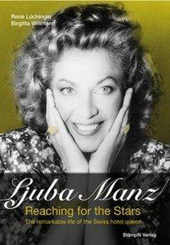 Ljuba Manz - Reaching for the Stars