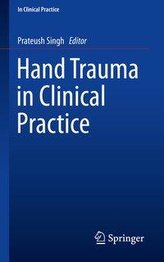 Hand Trauma in Clinical Practice