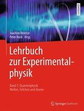 Lehrbuch zur Experimentalphysik Band 5: Quantenphysik