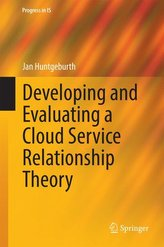 Developing and Evaluating a Cloud Service Relationship Theory