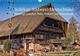 Schönes Südwest-Deutschland Streifzüge zwischen Rhein, Rebland und Schwarzwald (Wandkalender 2021 DIN A3 quer)