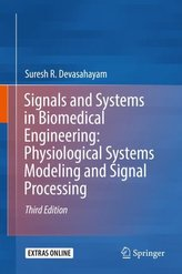 Signals and Systems in Biomedical Engineering: Physiological Systems Modeling and Signal Processing