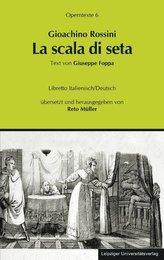 Gioachino Rossini: La scala di seta