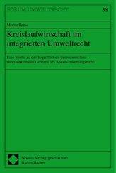 Kreislaufwirtschaft im integrierten Umweltrecht