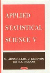 Applied Statistical Science V