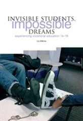 Invisible Students, Impossible Dreams