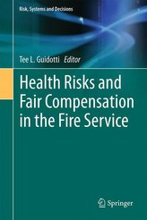 Health Risks and Fair Compensation in the Fire Service