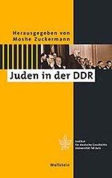 Zwischen Politik und Kultur - Juden in der DDR