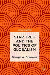 Star Trek and the Politics of Globalism